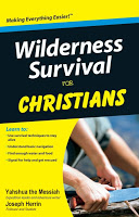 Wilderness Survival for Christians – Part Two