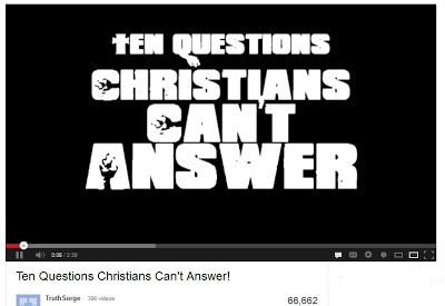Ten Questions Christians Can't Answer