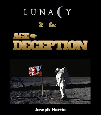 Lunacy & the Age of Deception
