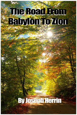The Road From Babylon To Zion