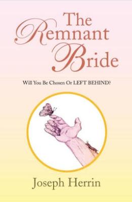 The Remnant Bride – Part 8