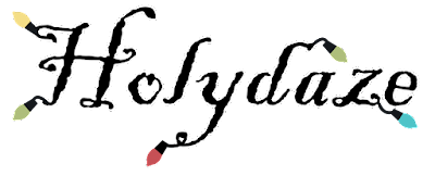 Holydaze – the Origins of the Holiday Season Part 9