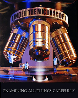 Under the Microscope – Examining All Things Carefully Part 5 – Scrutinizing the Inscrutable
