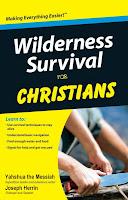 Wilderness Survival for Christians – Part 2